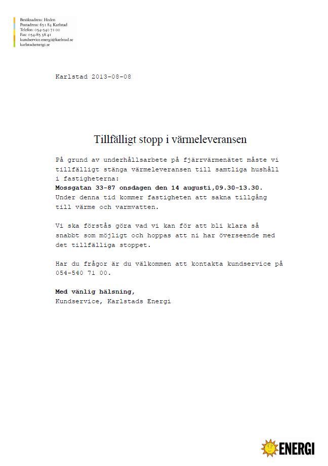 Fjärrvärmestopp Rud 2013-08-14